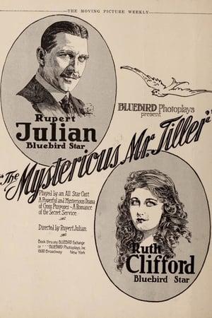 The Mysterious Mr. Tiller
