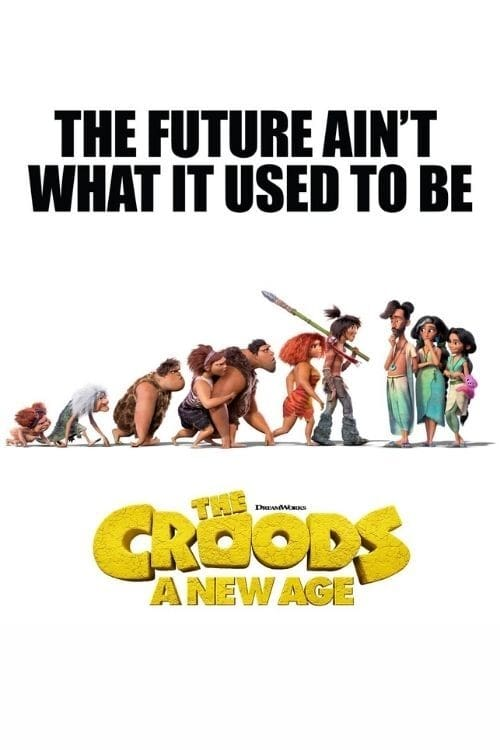 Crood'lar 2: Yeni Bir Çağ